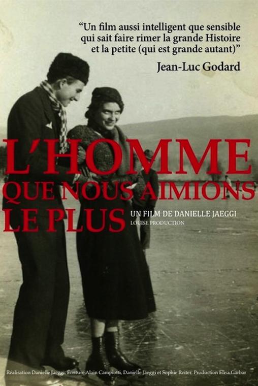 I COMME ITINÉRAIRE D'UN FILM – L'HOMME QUE NOUS AIMIONS LE PLUS de DanielleJaeggi.