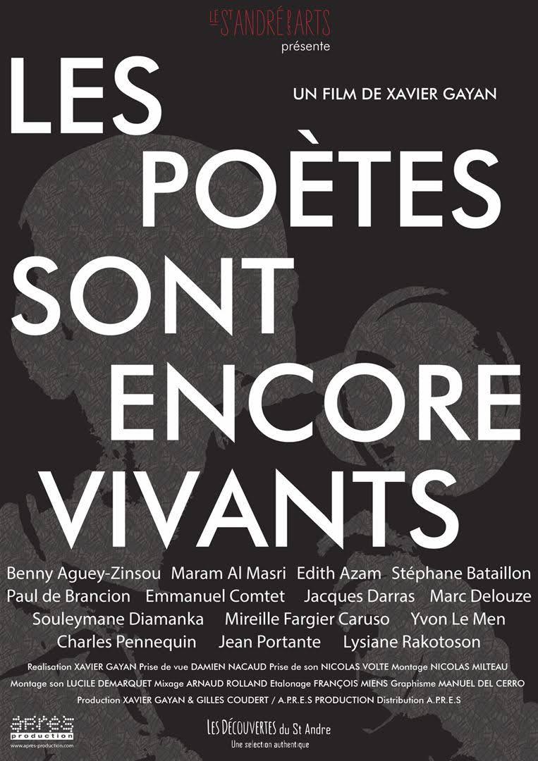 I COMME ITINÉRAIRE D'UN FILM – Les poètes sont encore vivants de XavierGayan