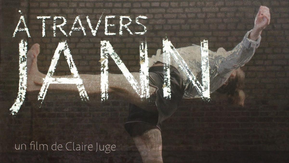 I COMME ITINERAIRE D'UN FILM : A travers Jann de ClaireJuge
